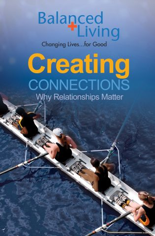 Creating Connections; Why Relationships Matter
