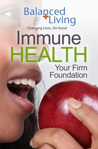 Immune Health; Your Firm Foundation