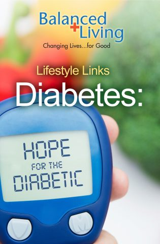Lifestyle Links Diabetes: Hope for the Diabetic