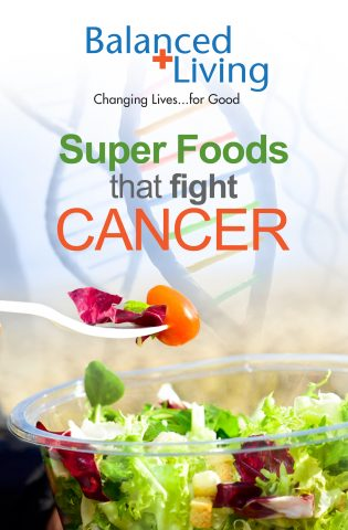Super Food that Fight Cancer